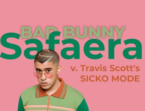 Bad Bunny's Safaera v. Travis Scott's SICKO MODE