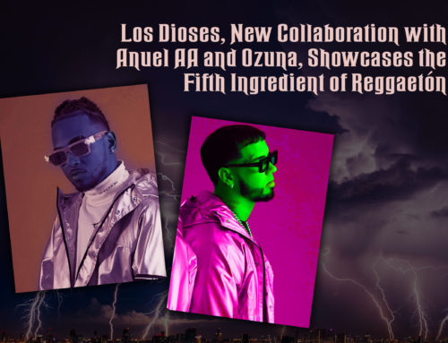 Los Dioses Showcases the Fifth Ingredient of Reggaetón